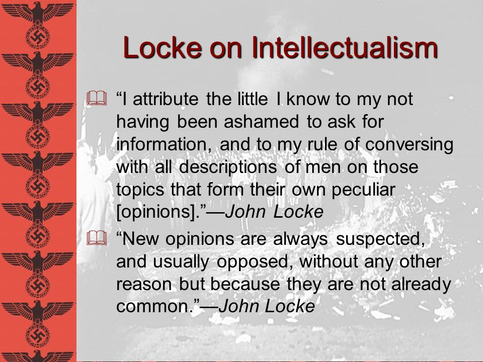 Consequences of Anti-Intellectualism A society where individual thought is compromised, and the preservation of truth is minimal Authorities have more power Cannot be challenged, because there is no intellectual spirit of dissent