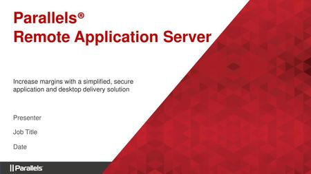 Parallels® Remote Application Server