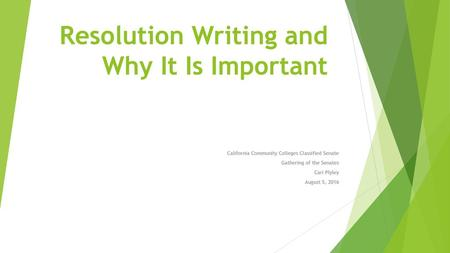 Resolution Writing and Why It Is Important