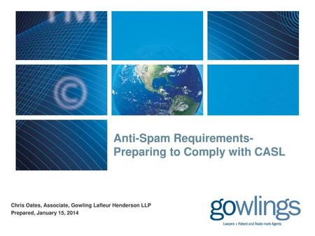 Anti-Spam Requirements- Preparing to Comply with CASL