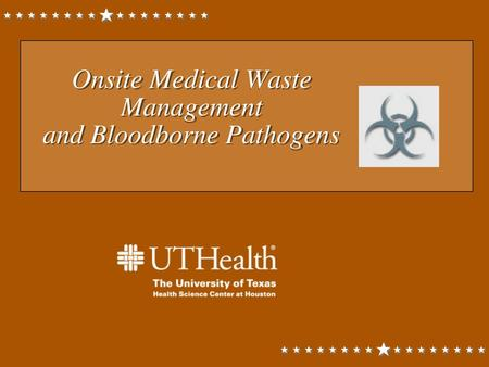 Onsite Medical Waste Management and Bloodborne Pathogens