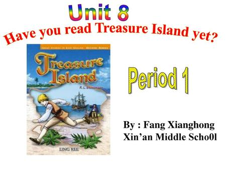 Have you read Treasure Island yet?