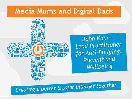 Media Mums and Digital Dads