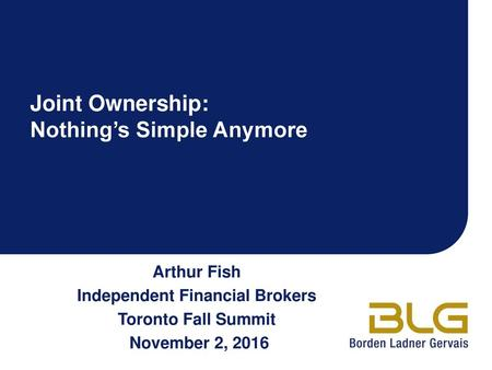 Joint Ownership: Nothing's Simple Anymore
