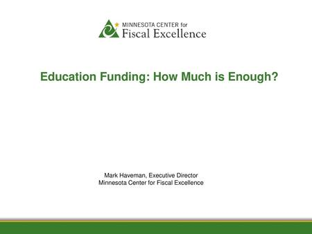 Education Funding: How Much is Enough?