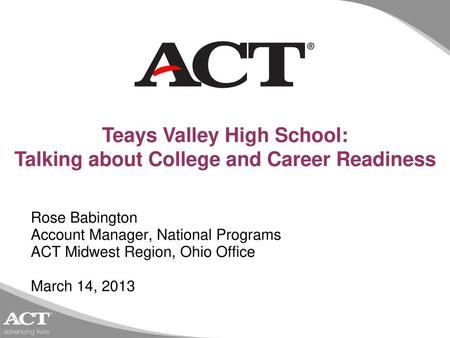Teays Valley High School: Talking about College and Career Readiness