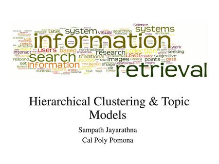 Hierarchical Clustering & Topic Models