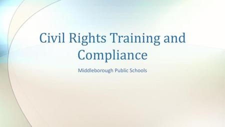 Civil Rights Training and Compliance