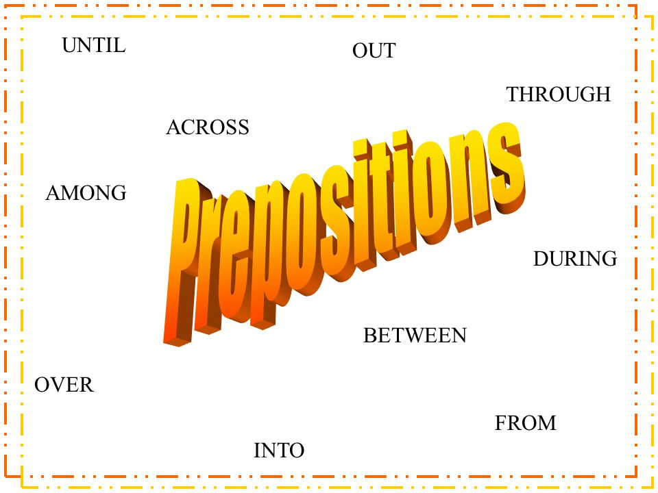 Product title: Prepositions Age-range of intended audience: 3rd-5th grade Product goals/objectives: To reinforce the proper use/ identification/ original construction of prepositional phrases in a sentence.