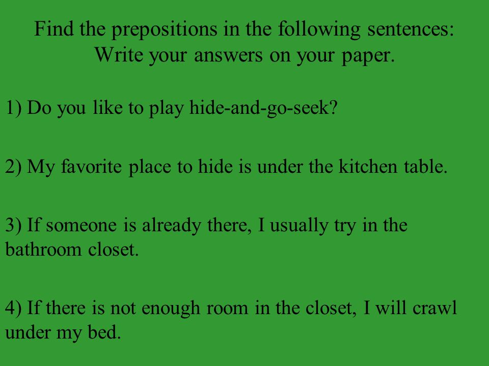 Did you find all 4.1) Do you like to play hide-and-go-seek.
