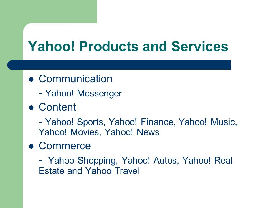 Yahoo.Products and Services Mobile - Yahoo. Mobile Small business - Yahoo.