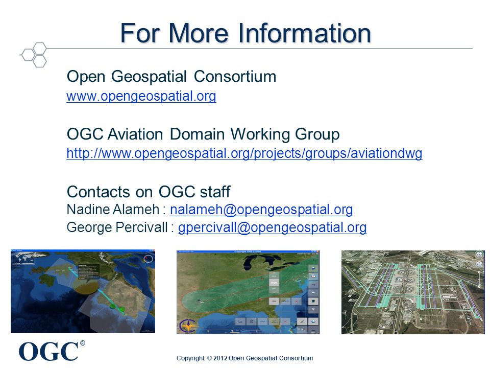 Making Location Count… Open Standards in ATM: Agenda (1 of 2) Welcome: Overview of OGC – with focus on Rapid prototyping initiatives George Percivall, Chief Architect and the Executive Director, Open Geospatial Consortium (OGC) Standardisation needs in a SWIM context Paul Bosman, SWIM/EA Unit Manager, Agency AIM focal point, EUROCONTROL The role of Standardisation in the SESAR Programme Wim Post, SJU Programme Manager SWIM, SESAR JU Using open standards and the outcomes of rapid prototyping efforts in NextGEN Kevin Haggerty, FAA International Program Officer for Europe, Africa, and Middle East Coffee break