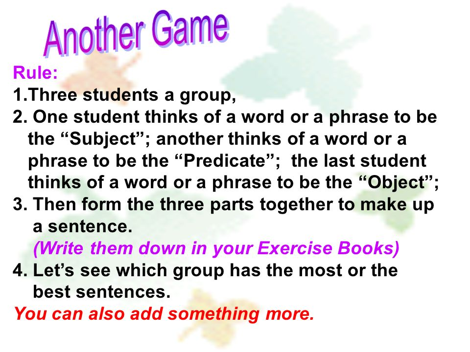 Homework 1.Review different parts of a sentence and be able to give some examples for each part.