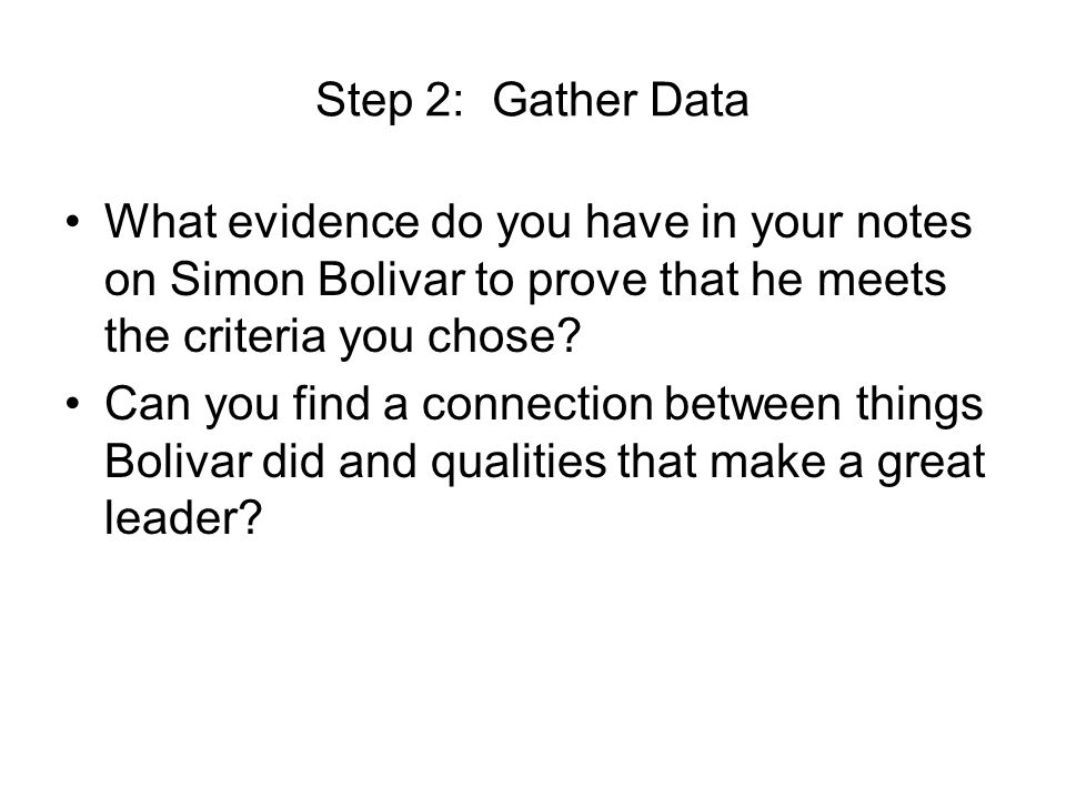 Step 3: Compare your evidence to your Criteria Put a STAR next to each piece of evidence that proves your first criteria.