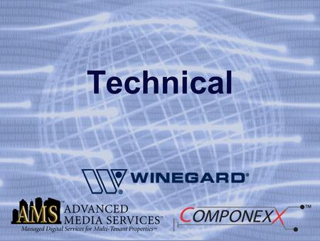 Technical. Installation Winegards System Topics for training How to put three satellites on one cable How to distribute a wide band signal.