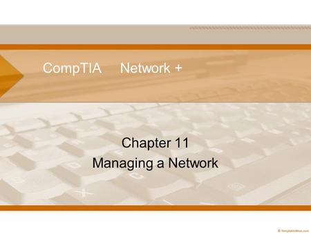 Chapter 11 Managing a Network