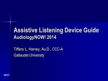 Assistive Listening Device Guide AudiologyNOW! 2014