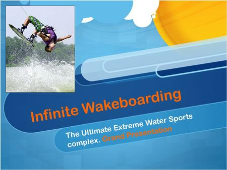 Infinite Wakeboarding The Ultimate Extreme Water Sports complex. Grand Presentation.