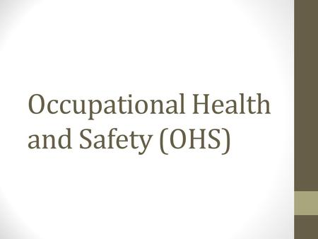 Occupational Health and Safety (OHS). It is also expected that they can give at least six occupational health and safety (OHS) that are related to computer.