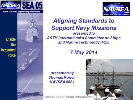 presented by Thomas Konen NAVSEA 05S1