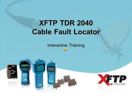XFTP TDR 2040 Cable Fault Locator Interactive Training.