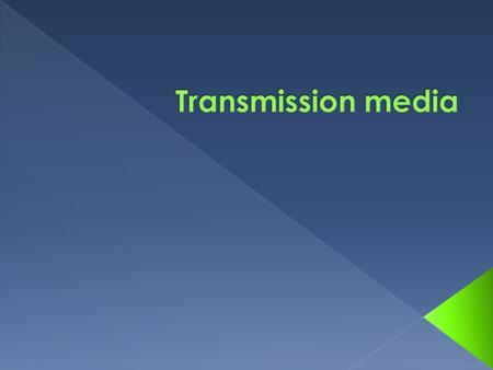 A transmission medium (plural transmission media) is a material substance (solid, liquid, gas, or plasma) that can propagate energy waves. The term transmission.