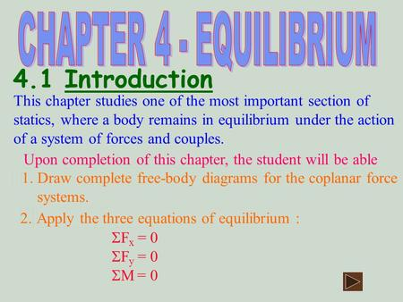 4.1 Introduction CHAPTER 4 - EQUILIBRIUM