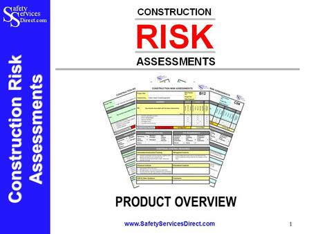 Construction Risk Assessments www.SafetyServicesDirect.com 1 PRODUCT OVERVIEW.