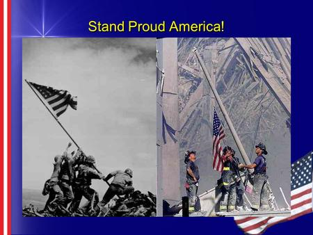 Stand Proud America! Build or Buy May 31, 2001 Gill Boyd Joe Whinery Gus Hrncir Gill Boyd Joe Whinery Gus Hrncir.
