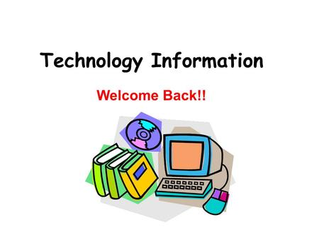 Technology Information Welcome Back!!. LISD NETWORK It is for EVERYONE! Students & Staff.