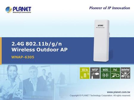 2.4G 802.11b/g/n Wireless Outdoor AP WNAP-6305 Icon5Icon4Icon3Icon2Icon1.