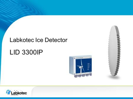 Labkotec Ice Detector LID 3300IP. Level and flow know-how since 1964.
