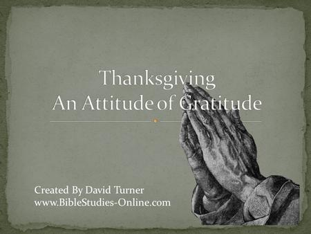 Thanksgiving An Attitude of Gratitude