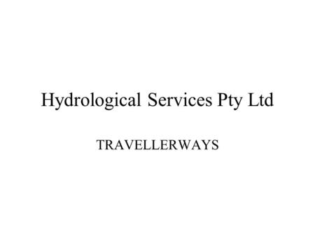 Hydrological Services Pty Ltd TRAVELLERWAYS. Latrobe Winch Spans up to 120M Up to 90 Kg of Weight Easily Portable By 2 people Detachable traversing drum.