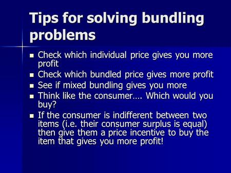 Tips for solving bundling problems