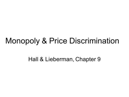 Monopoly & Price Discrimination