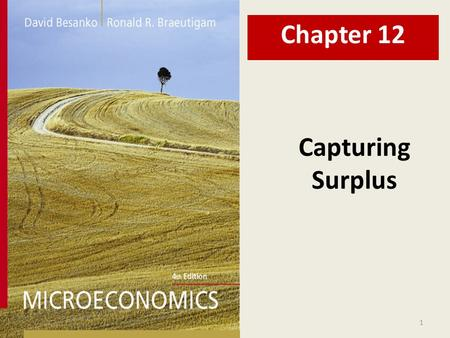 Chapter 12 Capturing Surplus.