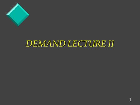 1 DEMAND LECTURE II. 2 LETS LOOK AT THE COMMODITY WHEAT Price Surplus P 1 Supply P e Demand Q e Quantity / unit of time Q e Quantity / unit of time.