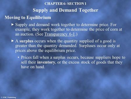 CHAPTER 6: SECTION 1 Supply and Demand Together