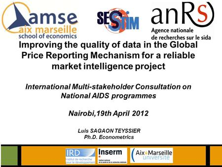 Improving the quality of data in the Global Price Reporting Mechanism for a reliable market intelligence project International Multi-stakeholder Consultation.