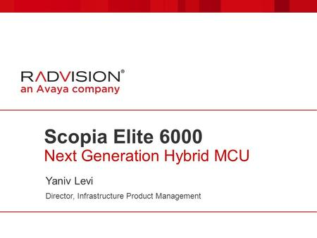 Scopia Elite 6000 Next Generation Hybrid MCU