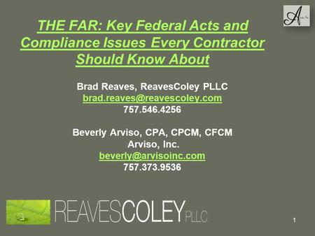Brad Reaves, ReavesColey PLLC Beverly Arviso, CPA, CPCM, CFCM