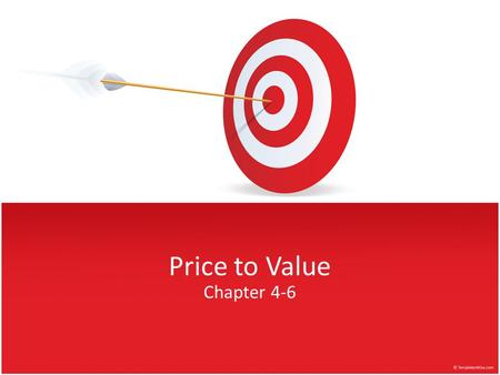 Price to Value Chapter 4-6. Agenda What should we expect to find when we identify products on the price versus value plane? What does it mean to be priced.