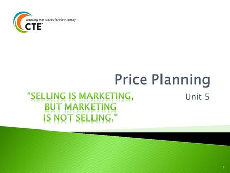 "Price Planning ""SELLING IS MARKETING, BUT MARKETING IS NOT SELLING."""