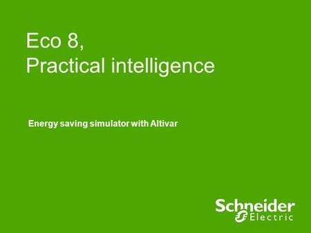 Eco 8, Practical intelligence