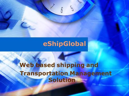 Web based shipping and Transportation Management Solution eShipGlobal.