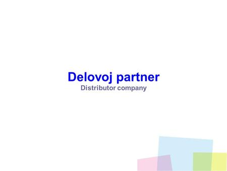 Delovoj partner Distributor company. Delovoy partner company was founded as Nokia distributor in Siberia region in October 2008. The primary goal was.