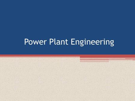 Power Plant Engineering. Boilers Boilers Boiler is an apparatus to produce steam. Thermal energy released by combustion of fuel is used to make steam.