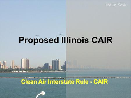 Chicago, Illinois Clean Air Interstate Rule - CAIR.