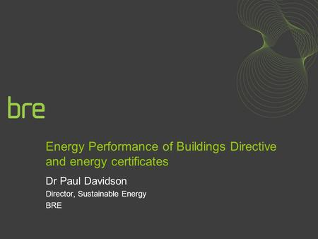 Energy Performance of Buildings Directive and energy certificates
